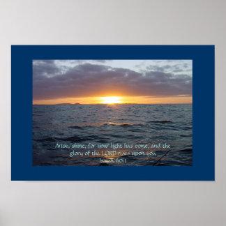 Arise Shine - Isaiah 60:1 Poster