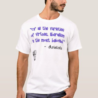 Aristotle: Beloved virtue of liberalism T-Shirt