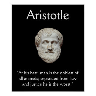 Aristotle - Law and Justice Quote Poster