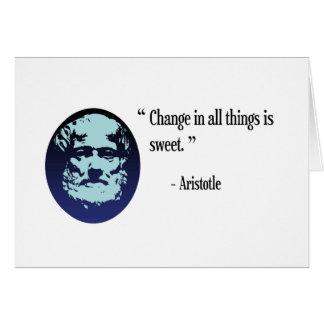 Aristotle philosophy - change is sweet card
