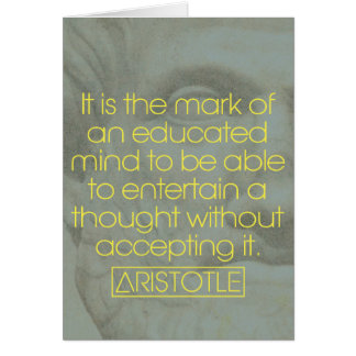 Aristotle '...the mark of an educated mind' quote card