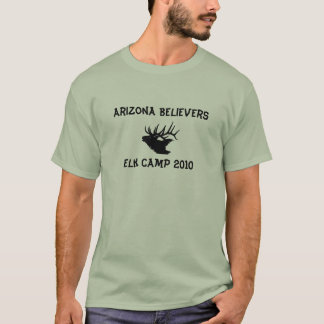 Arizona Believers Elk Camp 2010 T-Shirt