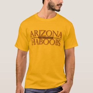 Arizona home of the giant haboobs T-Shirt