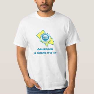 arlington Arlingtonis where it's at T-Shirt