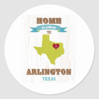 Arlington, Texas Map – Home Is Where The Heart Is Round Sticker