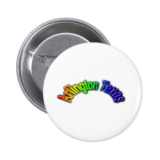 Arlington Texas Popular Rainbow Design Pinback Buttons