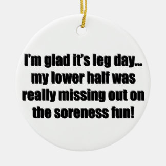 Arm Day - Soreness Fun Ceramic Ornament