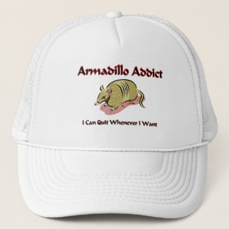 Armadillo Addict Trucker Hat