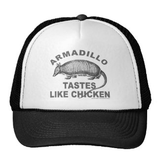 ARMADILLO TASTES LIKE CHICKEN TRUCKER HATS