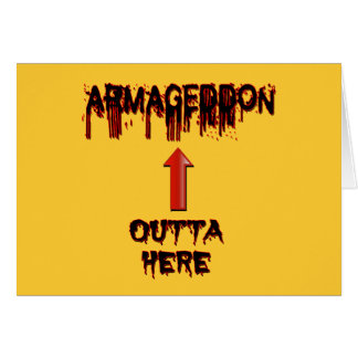 Armageddon Outta Here End Times Merchandise Cards