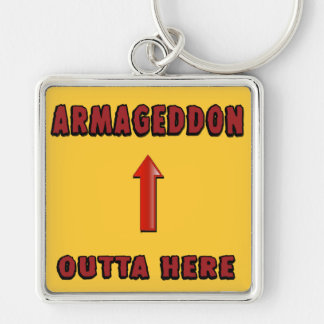 Armageddon Outta Here End Times Merchandise Silver-Colored Square Keychain