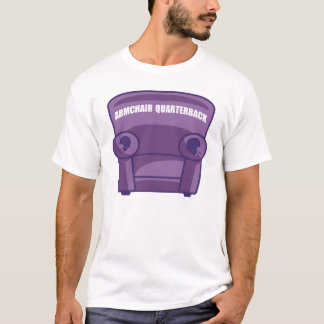 Armchair Quarterback T-Shirt