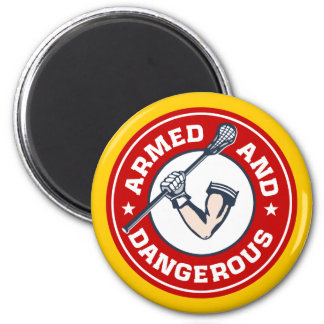 Armed and Dangerous Lacrosse Magnet