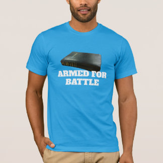 Armed For Battle with the Holy Bible T-Shirt