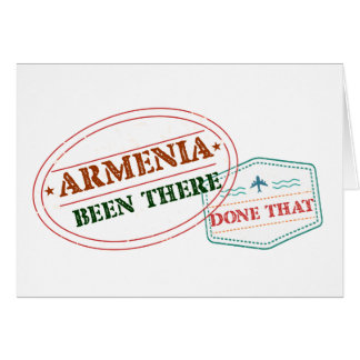Armenia Been There Done That Card