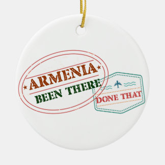 Armenia Been There Done That Round Ceramic Ornament
