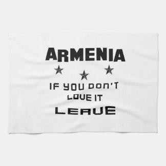 Armenia If you don't love it, Leave Hand Towel