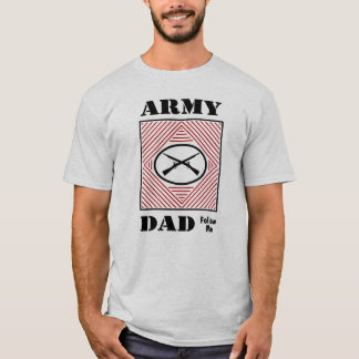 Army Dad (Follow Me) T-Shirt