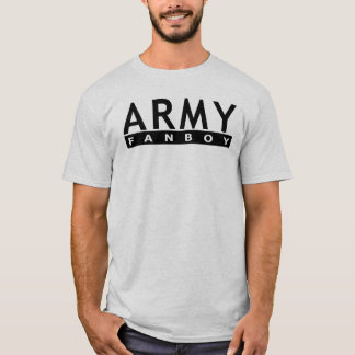 Army Fanboy T-Shirt