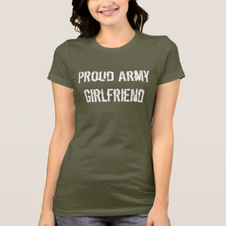 Army girlfriend drink up! T-Shirt