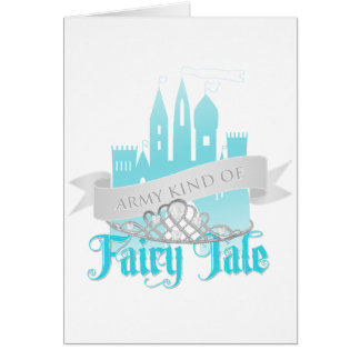 Army Kind of Fairy Tale Greeting Card