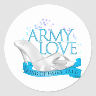 Army Love Kind of Fairy Tale Classic Round Sticker