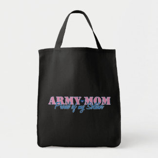Army Mom Proud of my Soldier Grocery Tote Bag