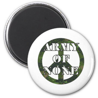 ARMY OF NONE 2 INCH ROUND MAGNET