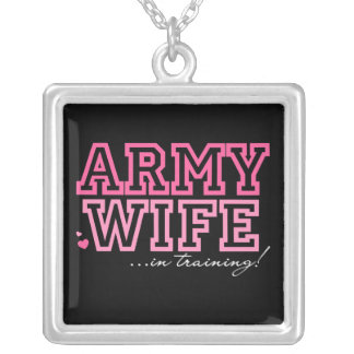Army Wife in training Silver Plated Necklace