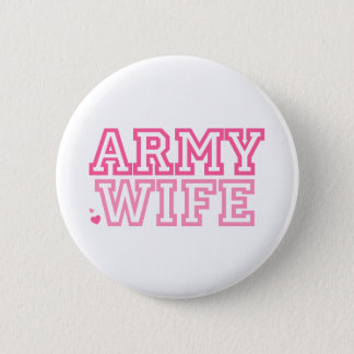 Army Wife (pink) 2 Inch Round Button