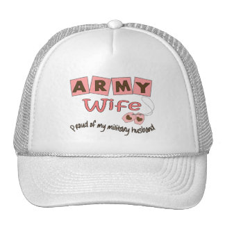 """Army Wife """"Proud of My Military Husband"""" Trucker Hat"""