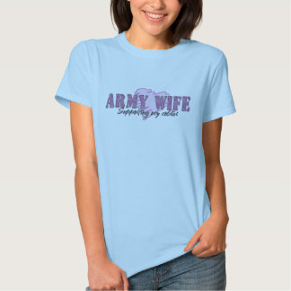 Army Wife Supporting My Soldier Tee Shirt