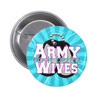 Army Wives Do It Better Pins