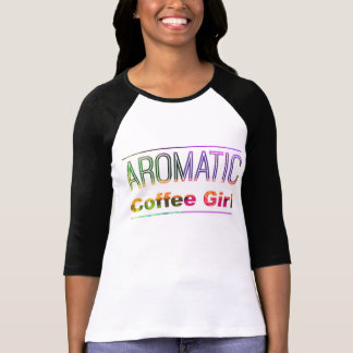 Aromatic Coffee Girl T-Shirt