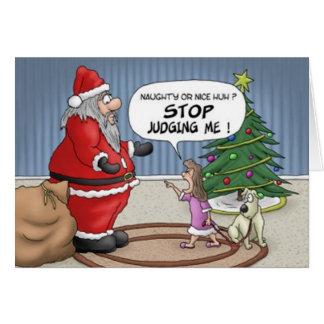 Arrêt drôle de Père Noël de fille me jugeant carte