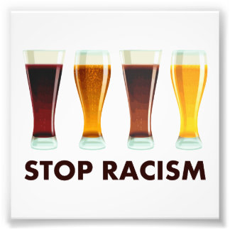 Arrêtez l égalité de bière de racisme d alcool photos sur toile