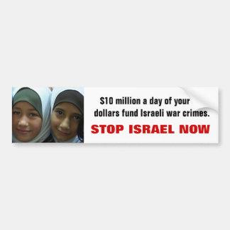 ARRÊTEZ L'ISRAËL MAINTENANT AUTOCOLLANTS POUR VOITURE