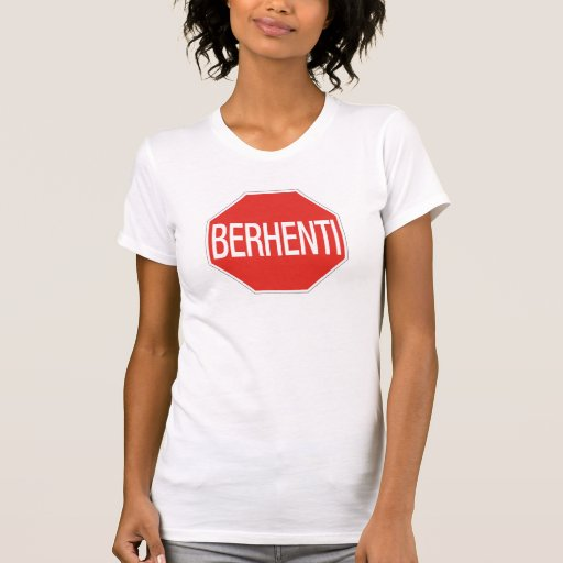 Arrêtez, poteau de signalisation, Malaisie T-shirts