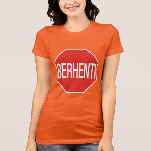 Arrêtez, poteau de signalisation, Malaisie T-shirt