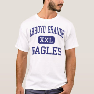 Arroyo Grande - Eagles - High - Arroyo Grande T-Shirt