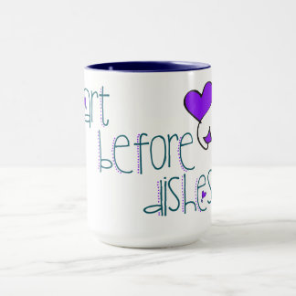 Art Before Dishes Mug