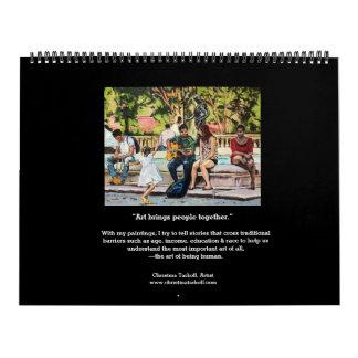 """Art Brings People Together"" 2018 Wall Calendar"