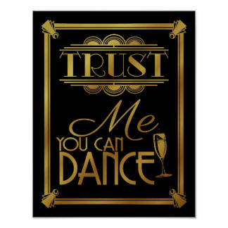 Art Deco Trust me You Can Dance B/G colour change Poster