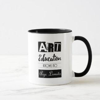 Art Education Knows No Age Limits Quote Mug