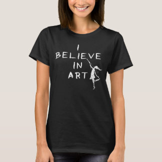 Art Fairy: I Believe In Art Dark T-Shirt