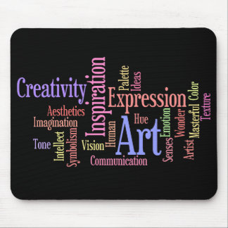 Art, Inspiration, Expression - Creative Person's Mouse Pad