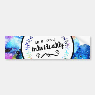 Art is Individuality Bumper Sticker