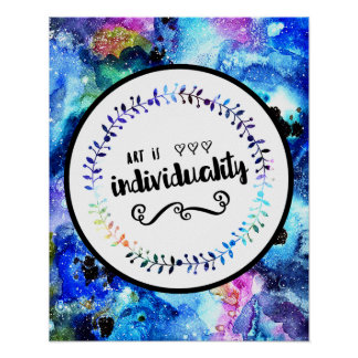 Art is Individuality Poster
