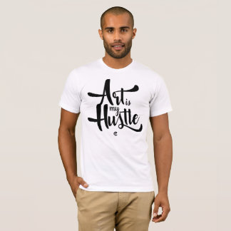 Art Is My Hustle (Light Shirts) T-Shirt