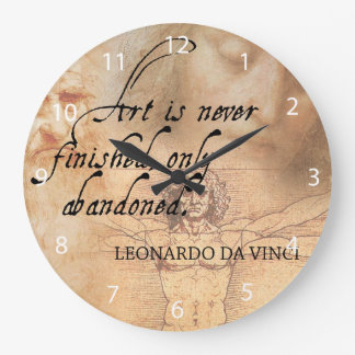 Art is never finished, only abandoned large clock